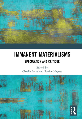 Immanent Materialisms Speculation and critique book cover