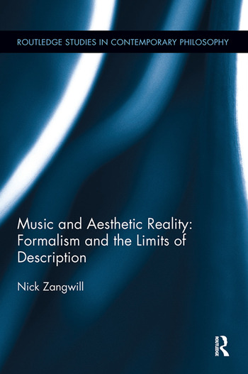 Music and Aesthetic Reality Formalism and the Limits of Description book cover
