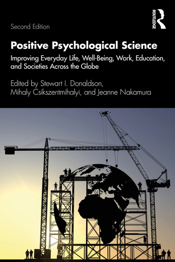 Positive Psychological Science Improving Everyday Life, Health, Work, Education, and Societies Across the Globe book cover