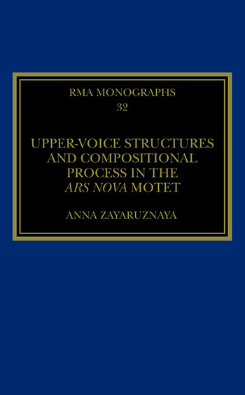 Upper-Voice Structures and Compositional Process in the Ars Nova Motet book cover