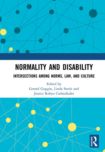 Normality and Disability Intersections among Norms, Law, and Culture book cover
