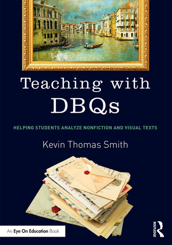 Teaching with DBQs Helping Students Analyze Nonfiction and Visual Texts book cover