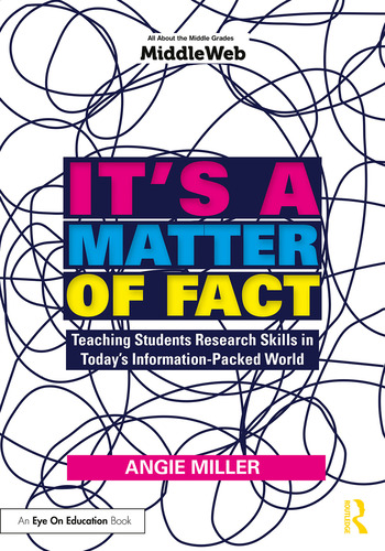 It's a Matter of Fact Teaching Students Research Skills in Today's Information-Packed World book cover