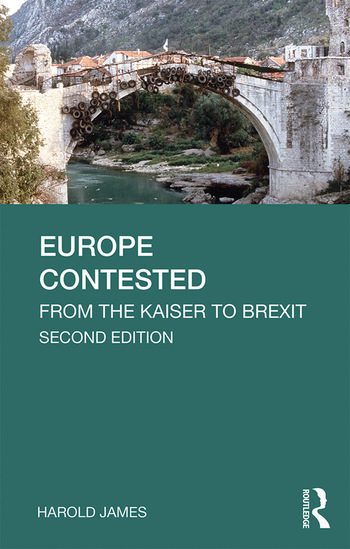 Europe Contested From the Kaiser to Brexit book cover