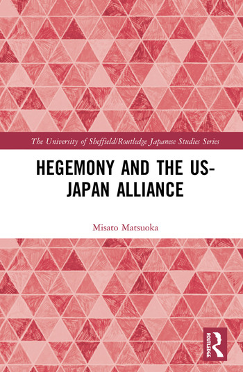 Hegemony and the US‒Japan Alliance book cover