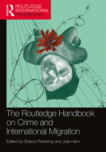 The Routledge Handbook on Crime and International Migration book cover