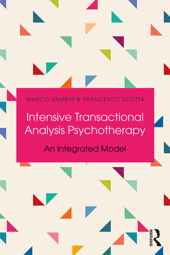 Intensive Transactional Analysis Psychotherapy An Integrated Model book cover