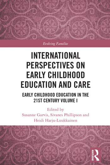 International Perspectives on Early Childhood Education and Care Early Childhood Education in the 21st Century Vol I book cover