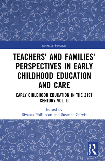 Teachers' and Families' Perspectives in Early Childhood Education and Care Early Childhood Education in the 21st Century Vol II book cover