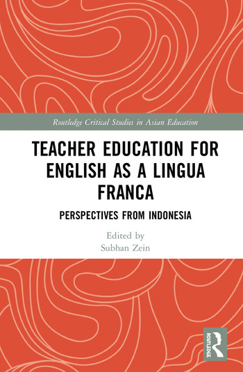 Teacher Education for English as a Lingua Franca Perspectives from Indonesia book cover
