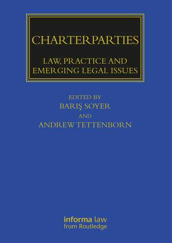 Charterparties Law, Practice and Emerging Legal Issues book cover