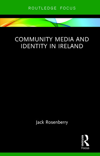 Community Media and Identity in Ireland book cover