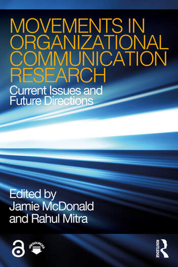 Movements in Organizational Communication Research Current Issues and Future Directions book cover