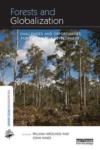 Forests and Globalization Challenges and Opportunities for Sustainable Development book cover
