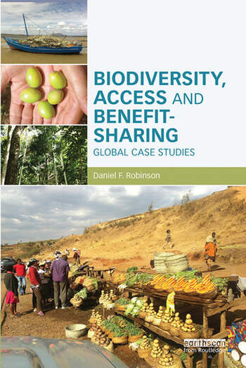 Biodiversity, Access and Benefit-Sharing Global Case Studies book cover
