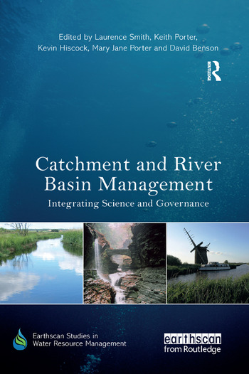 Catchment and River Basin Management Integrating Science and Governance book cover