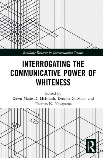 Interrogating the Communicative Power of Whiteness book cover