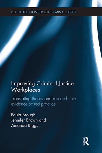 Improving Criminal Justice Workplaces Translating theory and research into evidence-based practice book cover