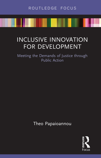 Inclusive Innovation for Development Meeting the Demands of Justice through Public Action book cover