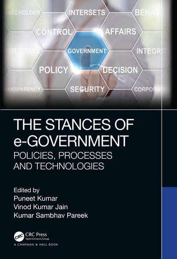 The Stances of e-Government Policies, Processes and Technologies book cover