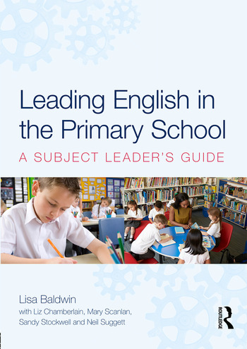 Leading English in the Primary School A Subject Leader's Guide book cover