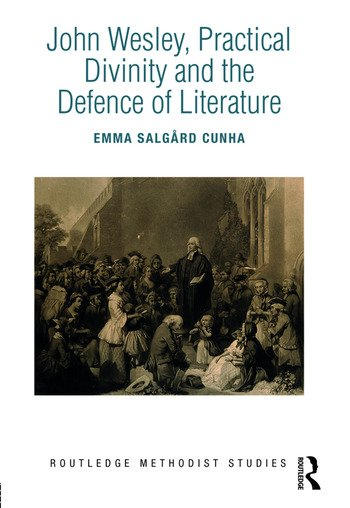John Wesley, Practical Divinity and the Defence of Literature book cover