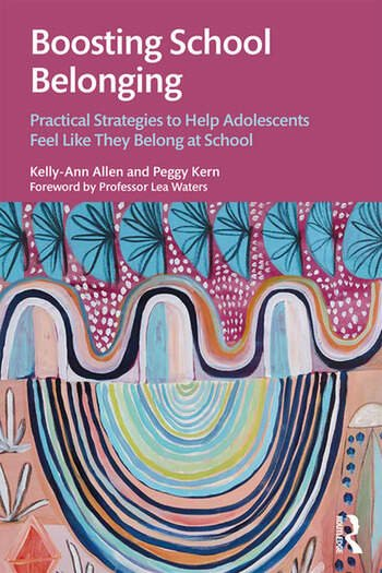 Boosting School Belonging Practical Strategies to Help Adolescents Feel Like They Belong at School book cover