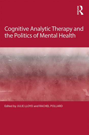 Cognitive Analytic Therapy and the Politics of Mental Health book cover