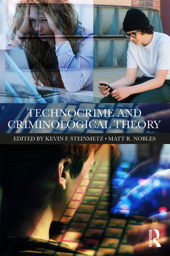 Technocrime and Criminological Theory book cover