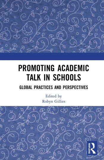 Promoting Academic Talk in Schools Global Practices and Perspectives book cover