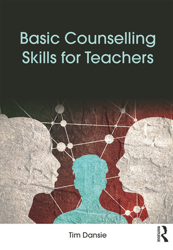 Basic Counselling Skills for Teachers book cover