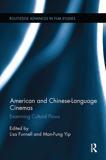 American and Chinese-Language Cinemas Examining Cultural Flows book cover