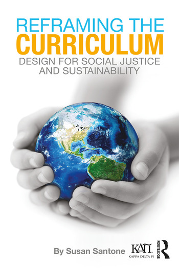 Reframing the Curriculum Design for Social Justice and Sustainability book cover