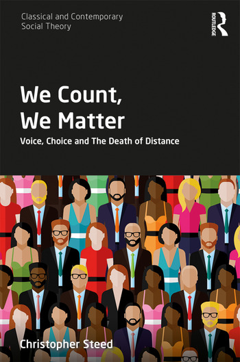 We Count, We Matter Voice, Choice and the Death of Distance book cover