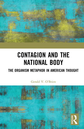 Contagion and the National Body The Organism Metaphor in American Thought book cover