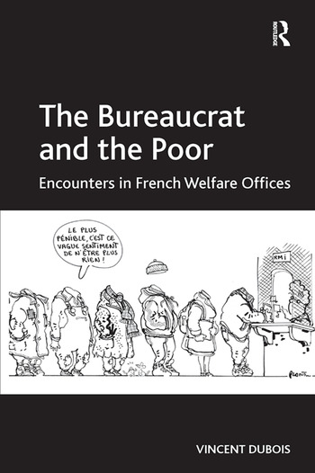 The Bureaucrat and the Poor Encounters in French Welfare Offices book cover