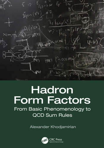 Hadron Form Factors From Basic Phenomenology to QCD Sum Rules book cover