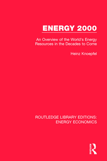 Energy 2000 An Overview of the World's Energy Resources in the Decades to Come book cover