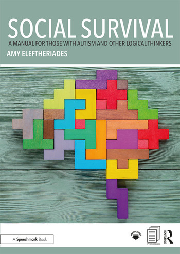 Social Survival: A Manual for those with Autism and Other Logical Thinkers book cover