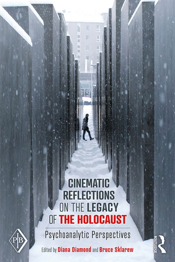 Cinematic Reflections on The Legacy of the Holocaust Psychoanalytic Perspectives book cover