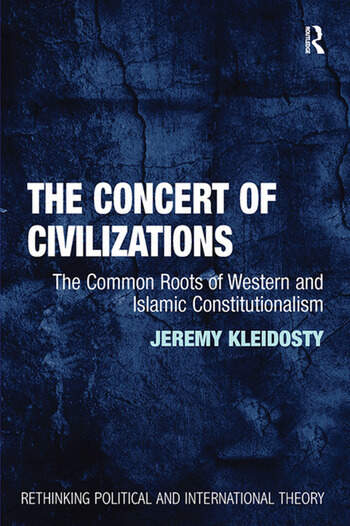 The Concert of Civilizations The Common Roots of Western and Islamic Constitutionalism book cover
