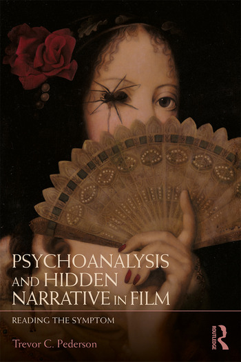 Psychoanalysis and Hidden Narrative in Film Reading the Symptom book cover