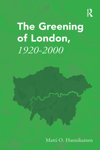 The Greening of London, 1920–2000 book cover