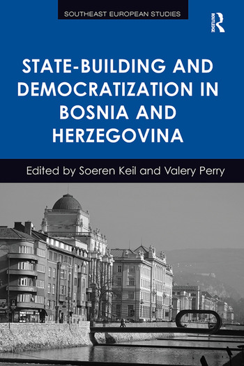 State-Building and Democratization in Bosnia and Herzegovina book cover