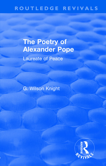 Routledge Revivals: The Poetry of Alexander Pope (1955) Laureate of Peace book cover
