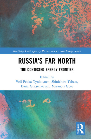 Russia's Far North The Contested Energy Frontier book cover