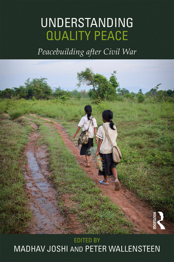 Understanding Quality Peace Peacebuilding after Civil War book cover