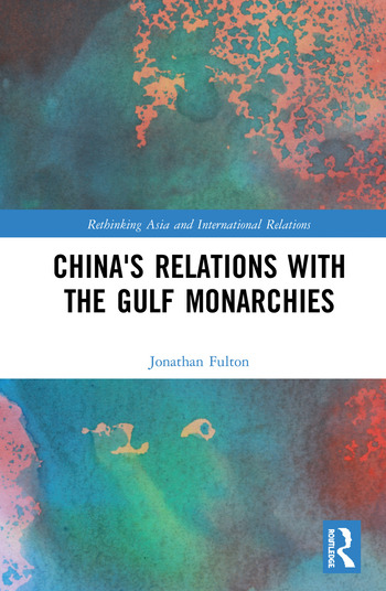 China's Relations with the Gulf Monarchies book cover