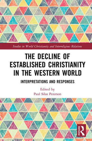 The Decline of Established Christianity in the Western World Interpretations and Responses book cover