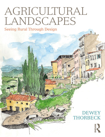 Agricultural Landscapes Seeing Rural Through Design book cover